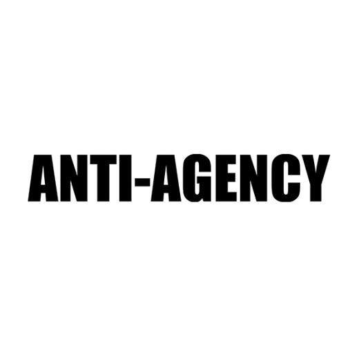 Anti-Agency